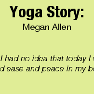 Blog - Yoga Story_Jan 2014_Megan Allen